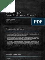 Metodología Cuantitativa – Clase 1