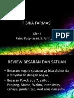 FISIKA FARMASI -  BESARAN POKOK DAN SATUAN FISIKA FARMASI