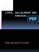 Liver, Gallbladder and Pancreas Final Presentation