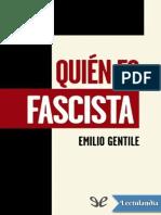 Quien es fascista - Emilio Gentile