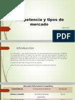 Competencia y tipos de mercado.pptx