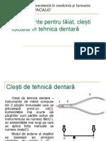 Instrumente Pentru Taiat, Clesti Folosite in Tehnica Dentara