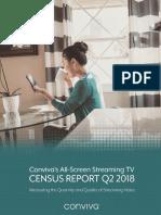 Conviva Q2 2018 All Screen Streaming TV Census Report