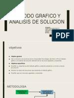 METODO GRAFICO Y ANALISIS DE SOLUCION