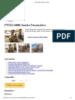 PWHJ-6000 Jumbo Pneumático