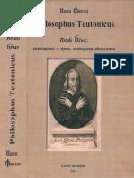 Philosophus Teutonicus. Якоб Бёме