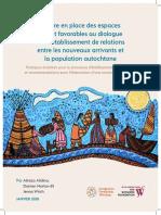 Mettre en place des espaces sûrs et favorables au dialogue et à l'établissement de relations entre les nouveaux arrivants et la population autochtone