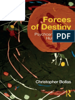 Christopher Bollas - Forces of Destiny_ Psychoanalysis and Human Idiom-Routledge (2018).pdf