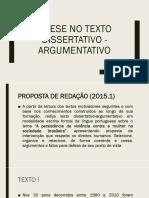 A Tese no Texto Dissertativo - Argumentativo