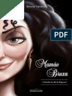 Mamae Bruxa - a historia da vil - Serena Valentino