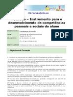 """Acção de Formação """"Portfolio - Instrumento para o desenvolvimento de competências pessoais e sociais do aluno"""""""