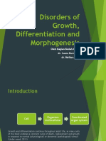 Disorders of Growth, Differentiation and Morphogenesis edit