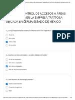 ENCUESTA CONTROL DE ACCESOS A ÁREAS RESTRINGIDAS EN LA EMPRESA TRATTOSA UBICADA EN LERMA ESTADO DE MÉXICO - Formularios de Google
