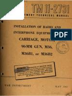 TM 11-2731 Installation of Radio and Interphone Equipment in Carriage, Motor, 90-mm Gun, M36, M36B1, or M36B2 1945