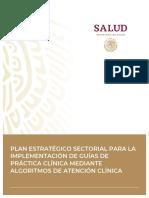 SSA PLAN ESTRATÉGICO SECTORIAL PARA LA IMPLEMENTACIÓN DE GUÍAS DE PRÁCTICA CLÍNICA MEDIANTE ALGORITMOS DE ATENCIÓN CLÍNICA.pdf