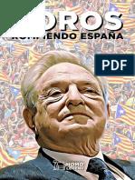 Soros Rompiendo España