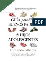 Alberca Fernando - Guia Para Ser Buenos Padres De Hijos Adolescentes-1.pdf