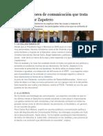 Los diez errores de comunicación que trata de enmendar Zapatero