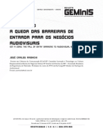 Revista GEMInIS  v. 8  n. 1 - Set a zero - A queda das barreiras de entrada para os negócios audiovisuais