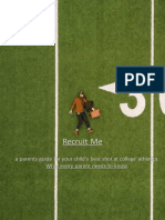 Recruit Me - a parents guide for your child's best shot at college athletics.