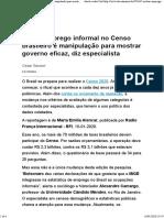 Incluir emprego informal no Censo brasileiro é manipulação para mostrar governo eficaz, diz especialista 15-01-2020