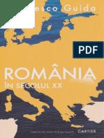 (Categoria_ Istoria Romanilor  Colectie_ Cartier Istoric) Francesco Guida - Francesco Guida Romania in secolul XX-Editura Cartier (2019).pdf