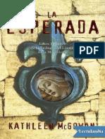 La esperada - Kathleen McGowan.pdf · version 1.pdf