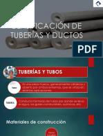 CLASIFICACIÓN DE  TUBERÍAS Y DUCTOS
