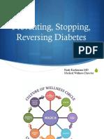 Prevent, Stop, Reverse Diabetes