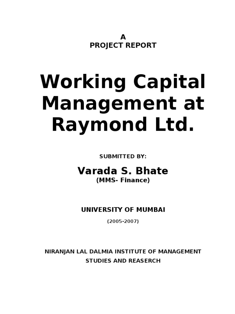 Working capital management at raymond ltd working capital credit finance