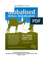 Abdal Hakim Murad on Globalised Before Globalisation