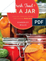 Fresh Food in a Jar Pickling, Freezing, Drying, and Canning Made Easy