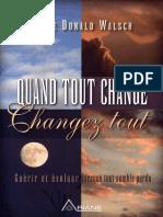 Neale Donald Walsch - Quand tout change, changez tout.pdf