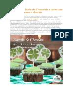 Cupcake da Sorte de Chocolate e cobertura de creamcheese e abacate
