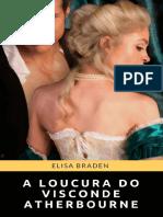 01-A-loucura do Visconde Atherbourne -Resgatada da Ruína Elisa Braden.pdf
