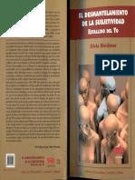 Bleichmar, S. El Desmantelamiento de La Subjetividad. Estallido Del Yo.