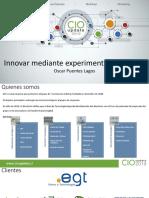 3 - Innovar mediante experimentación rapida - Oscar Puentes