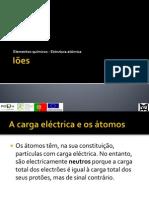 Elementos químicos - Estrutura atómica - Iões