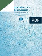 En Ruta con el Común. Archivo y memoria de una posible constelación 2017-2018-2019