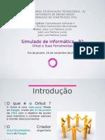 Simulado de Informática - P2 - Orkut e Suas Ferramentas