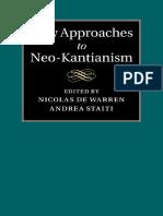 Staiti, Andrea_ Warren, Nicolas de - New approaches to Neo-Kantianism-Cambridge University Press (2015).pdf