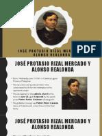 José-Protasio-Rizal-Mercado-y-Alonso-Realonda-final.pptx