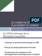 La Caisse de Dépôt Et Placement Du Québec