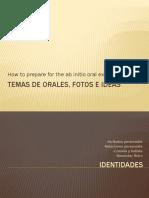TEMAS_DE_ORALES__fotos_e_ideas_oral_starting_2020 2.pptx