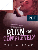 3. Ruin you completely