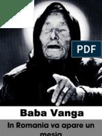 Baba Vanga - In Romania Va Apare Un Mesia