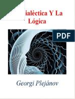 7001. La Dialéctica Y La Lógica. Plejánov, Georgi. Emancipación. Febrero 22 de 2020