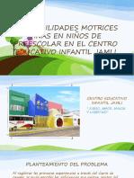 LAS HABILIDADES MOTRICES FINAS EN NIÑOS DE PREESCOLAR.pptx