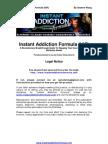 Instant Addiction Formula