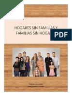 hogares sin familias y familias sin hogares